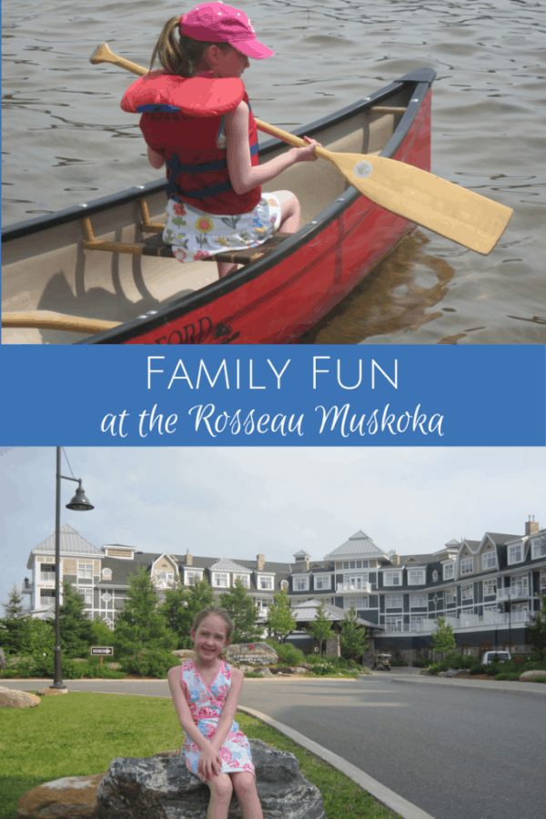 Family Fun at the Rosseau Muskoka-Gone with the Family