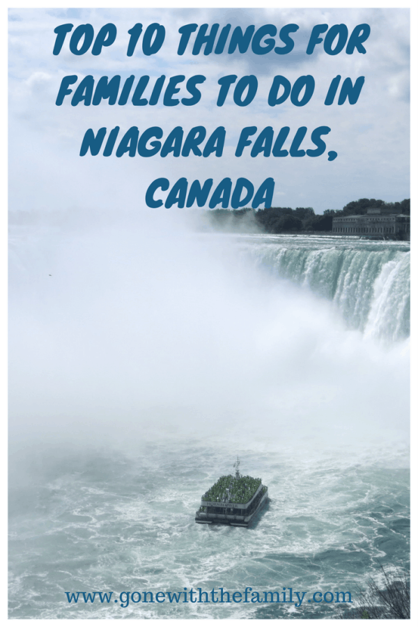 Top 10 Things for Families to do in Niagara Falls  Canada - Gone with the Family