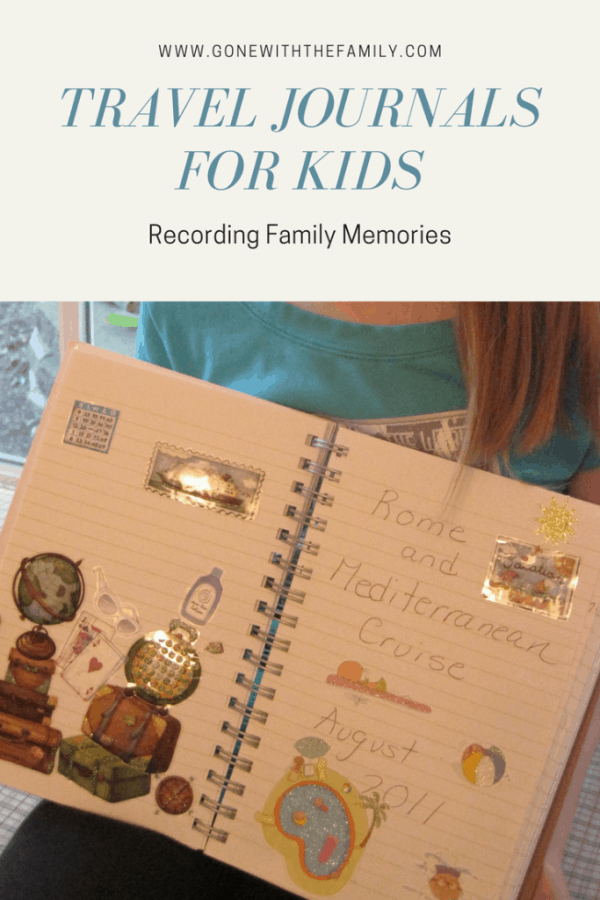Travel Journals for Kids - Gone with the Family