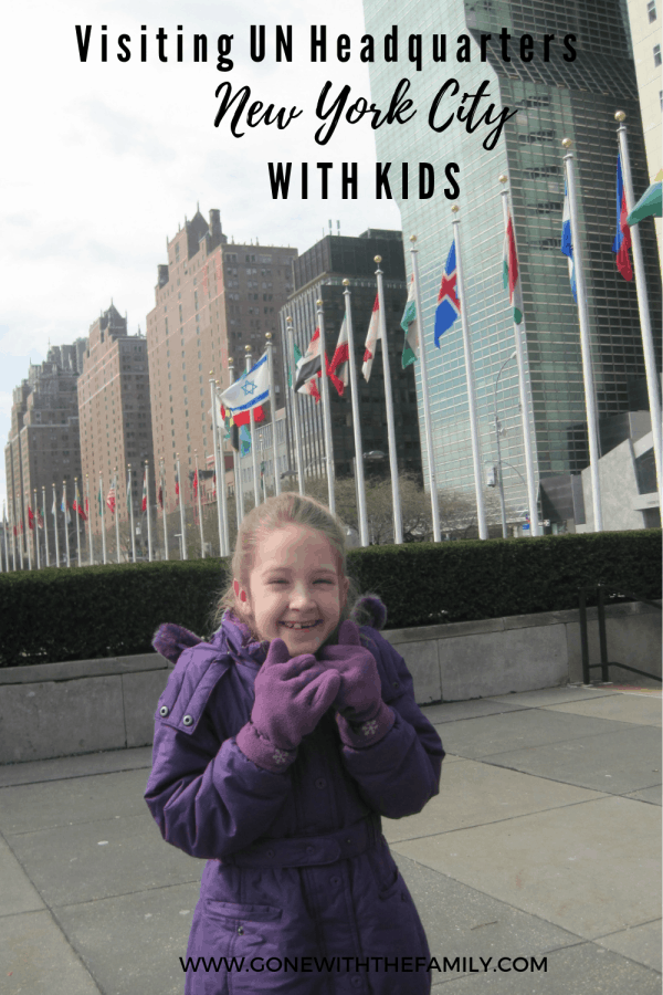 Visiting UN Headquarters New York City with Kids - Gone with the Family