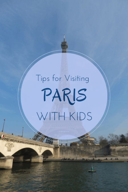 Tips for Visiting Paris France with Kids - Gone with the Family