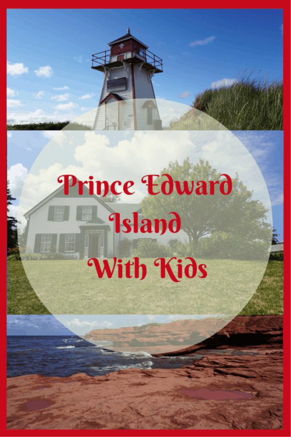 Prince Edward Island with Kids
