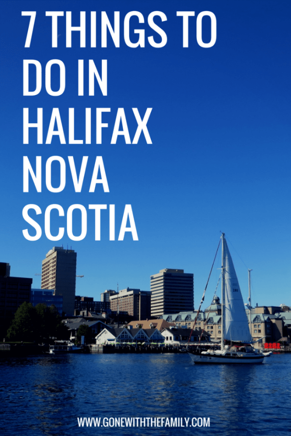7 Things to do in Halifax  Nova Scotia - Gone with the Family