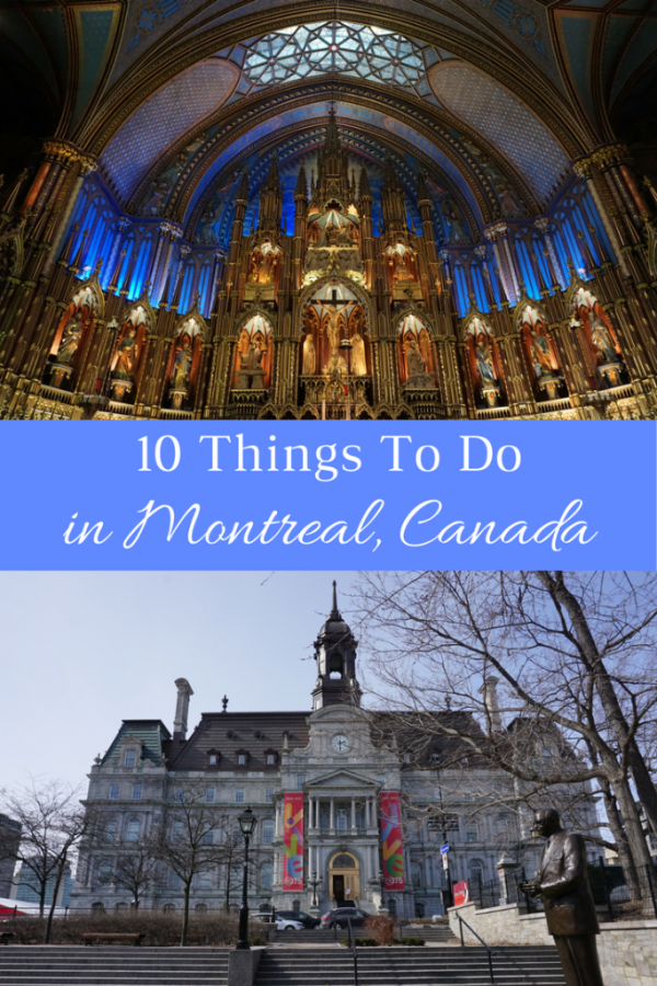 10 Things To Do in Montreal  Canada for Spring Break - Gone with the Family