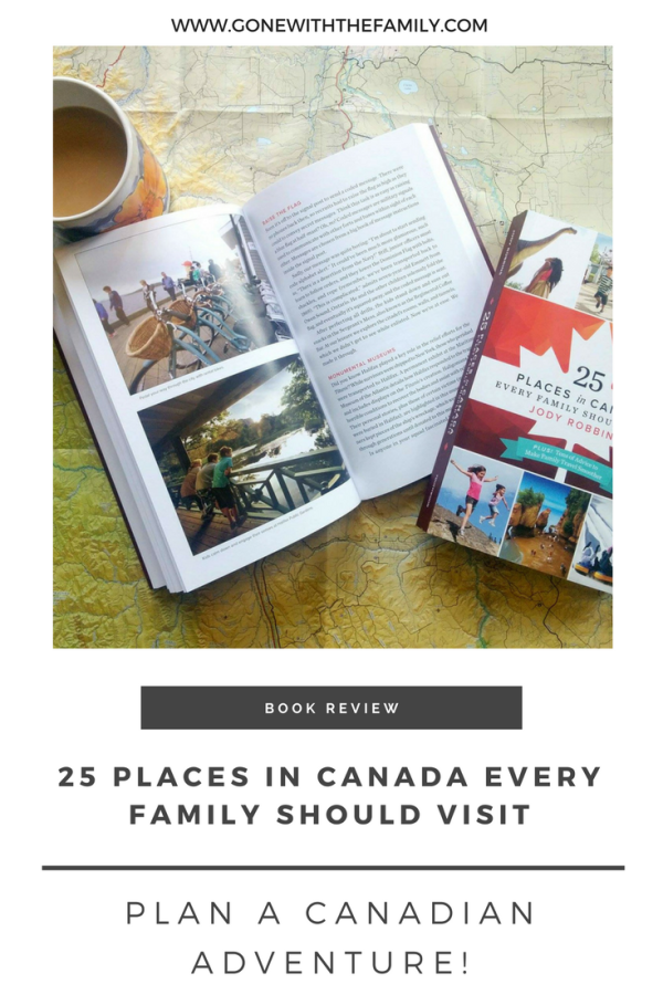 25 Places in Canada Every Family Should Visit - Gone with the Family
