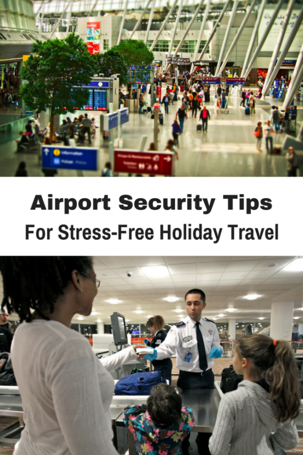 Airport Security Tips for Stress-Free Holiday Travel - Gone with the Family