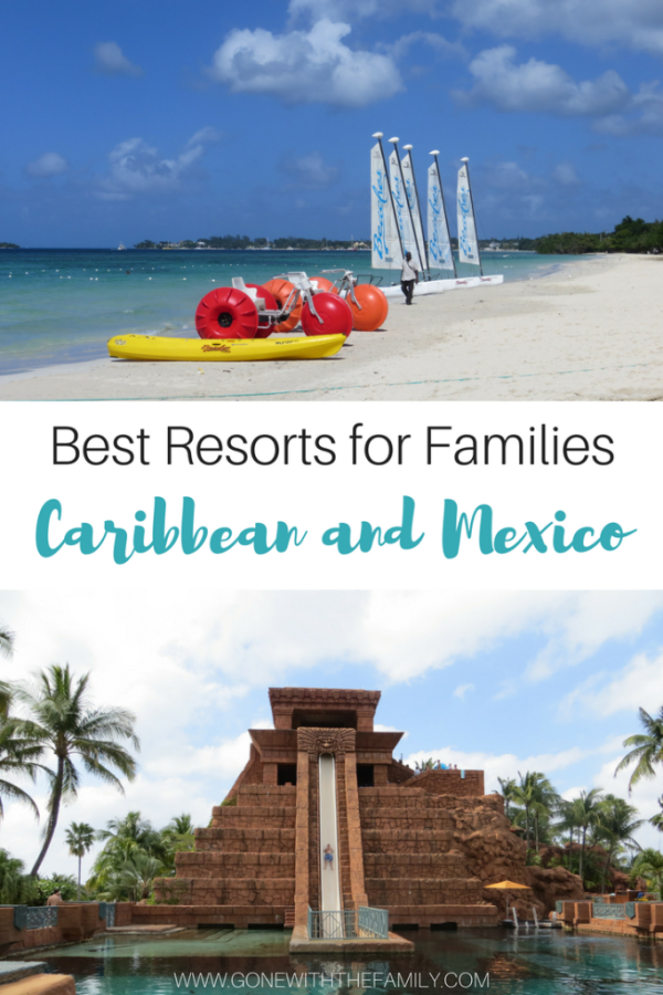 Best Resorts for Families in the Caribbean and Mexico - Gone with the Family