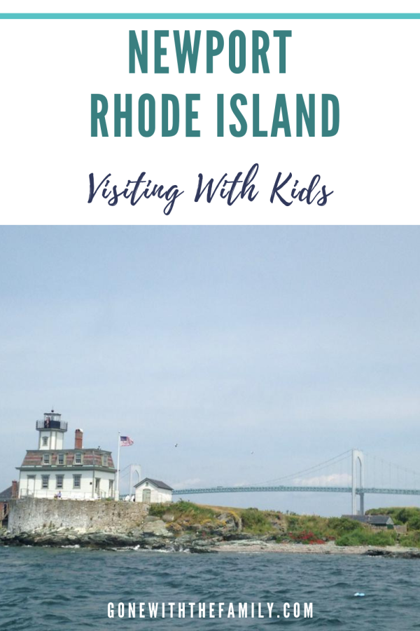 Visiting Newport  Rhode Island with Kids